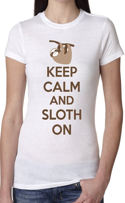 Keep Calm and Sloth On Shirt