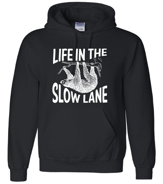 Life In The Slow Lane Sloth Hoodie