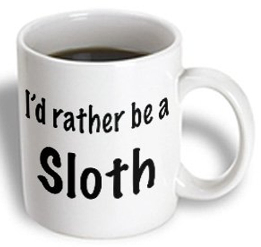 I'd rather Be a Sloth Mug