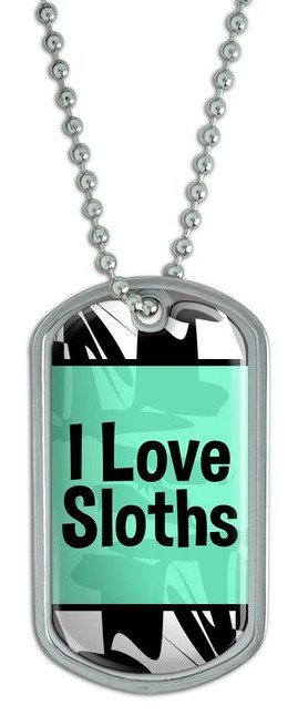 I Love Sloths Dog Tag