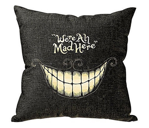 Funny We're Mad Here Pillow